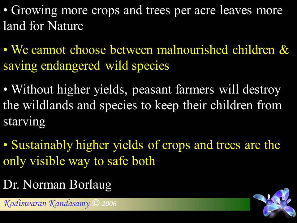 Growing more crops and trees per acre leaves more land for Nature