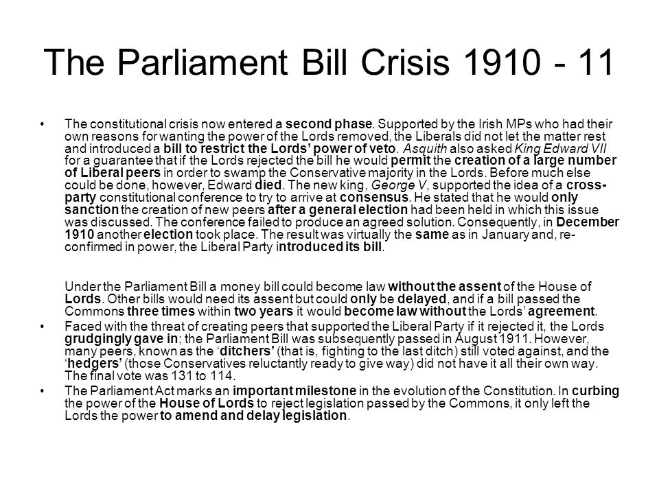 The Parliament Bill Crisis 1910 - 11