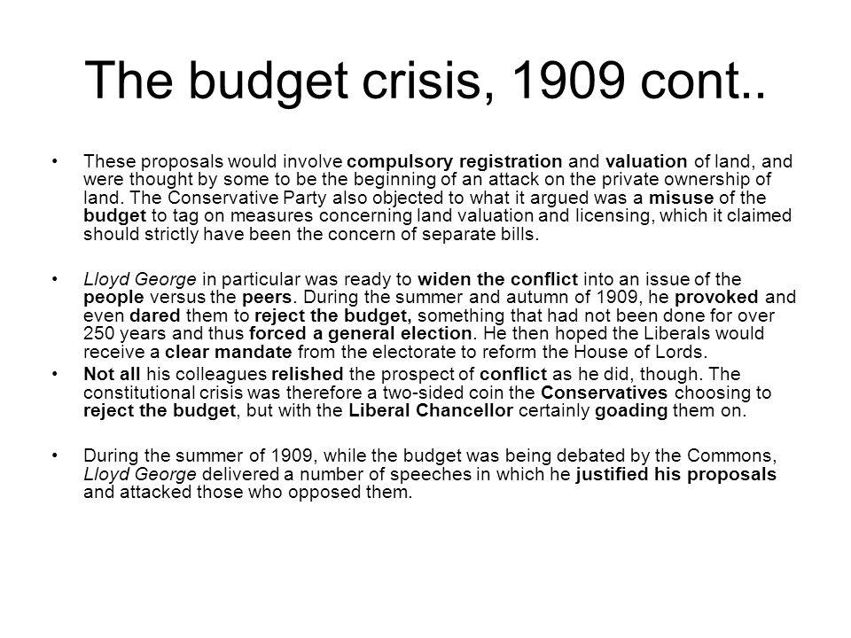 The budget crisis, 1909 cont..