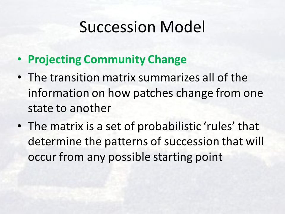 Succession Model Projecting Community Change