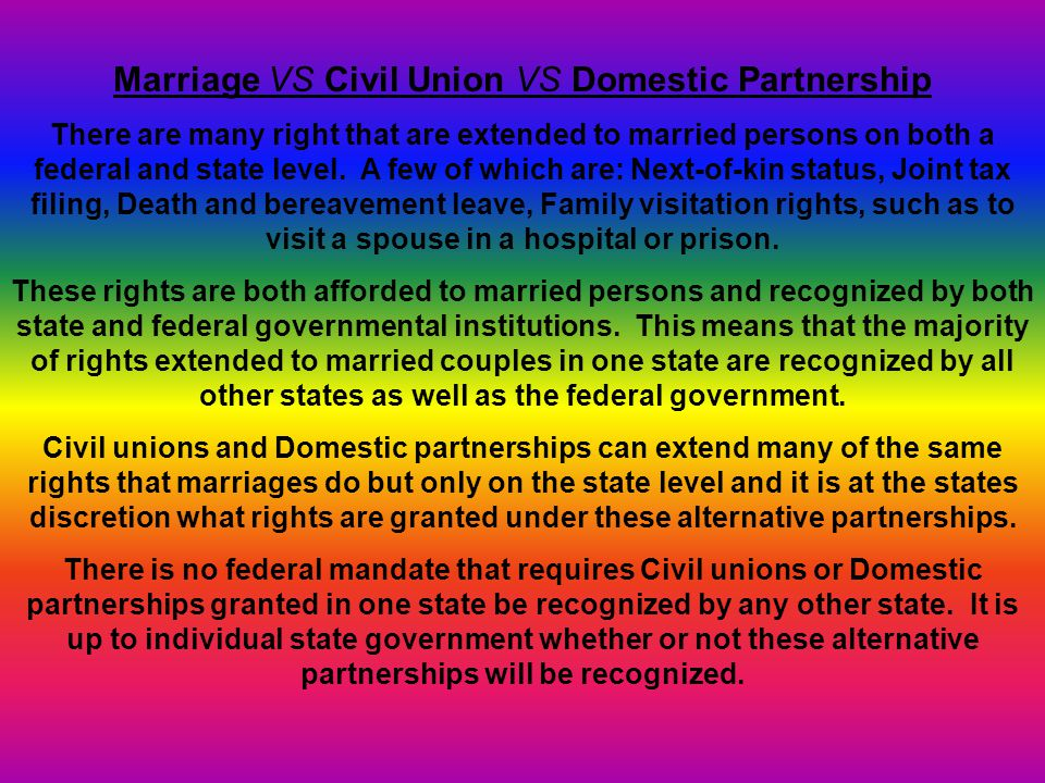 Marriage VS Civil Union VS Domestic Partnership