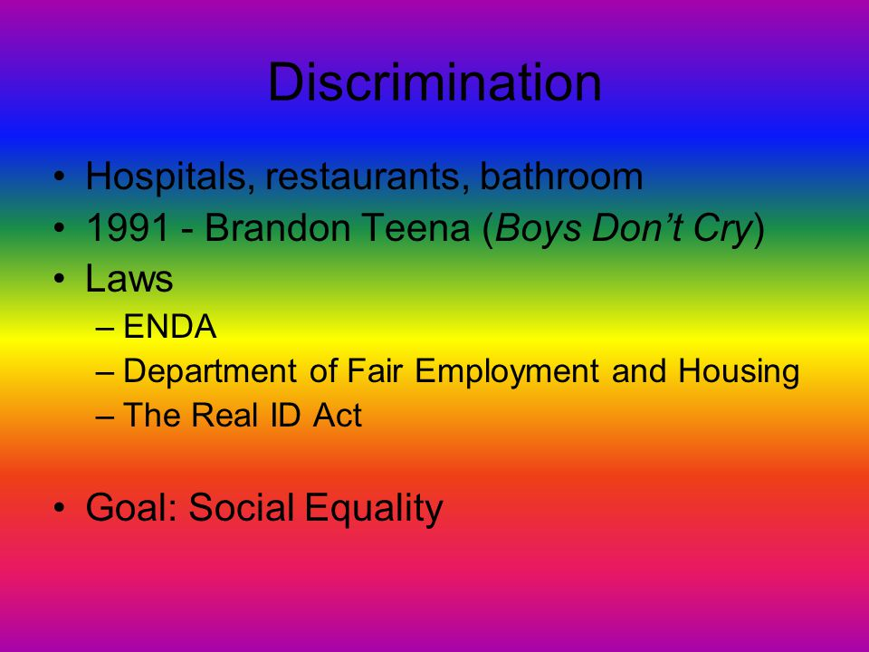 Discrimination Hospitals, restaurants, bathroom