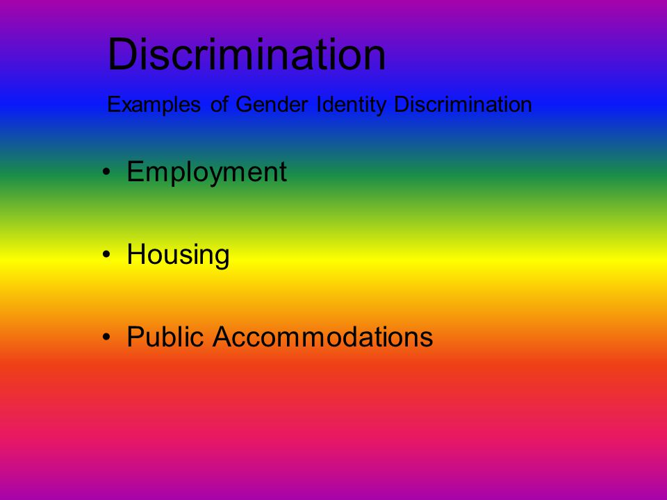 Discrimination Employment Housing Public Accommodations