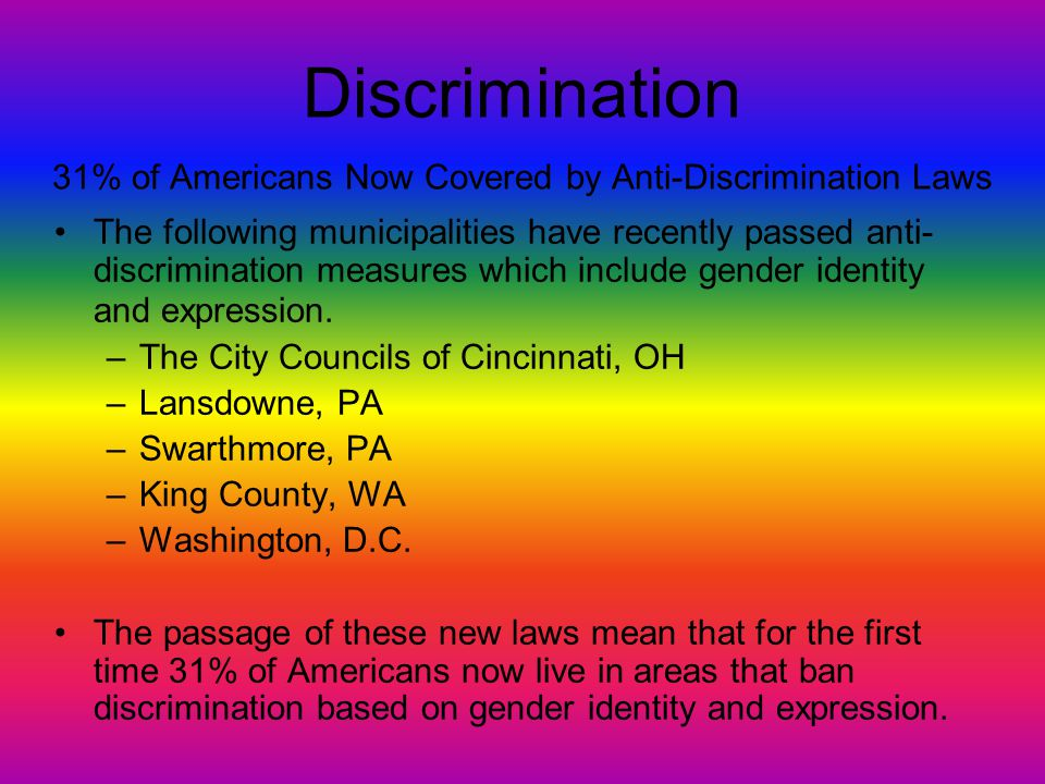 Discrimination 31% of Americans Now Covered by Anti-Discrimination Laws