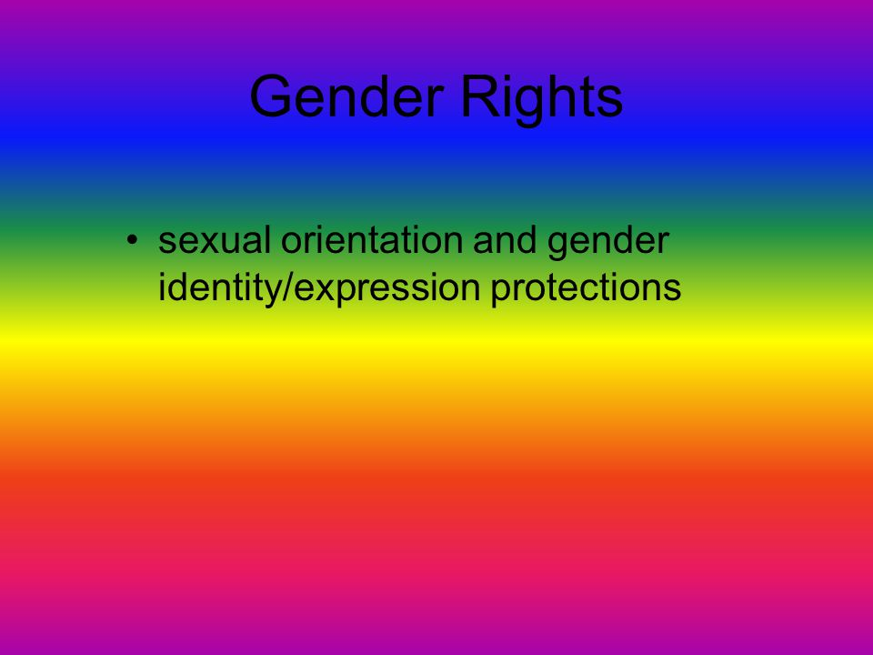 Gender Rights sexual orientation and gender identity/expression protections