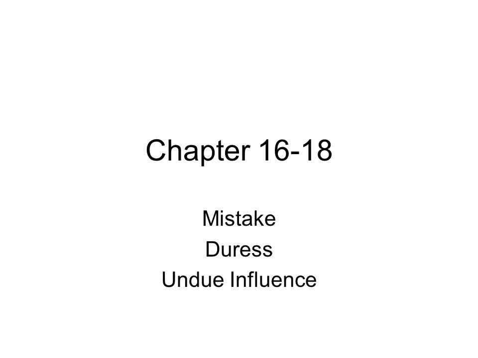 Mistake Duress Undue Influence