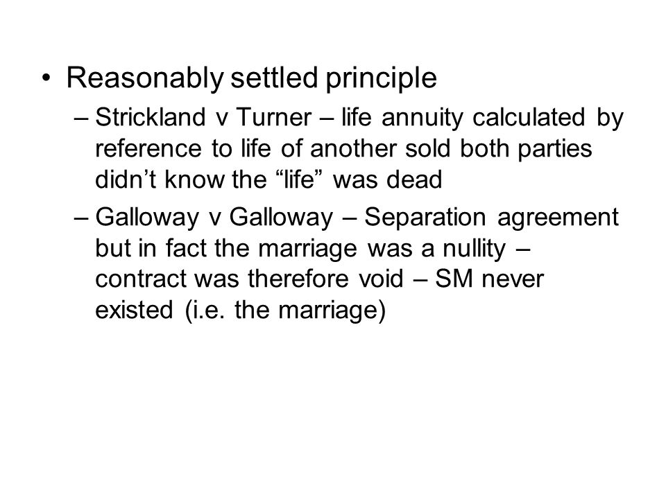 Reasonably settled principle