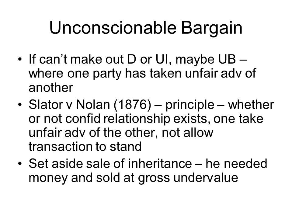 Unconscionable Bargain