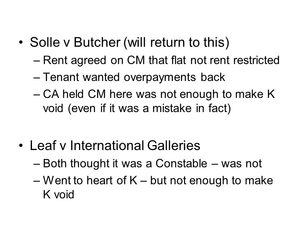 Solle v Butcher (will return to this)