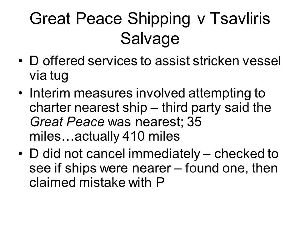 Great Peace Shipping v Tsavliris Salvage
