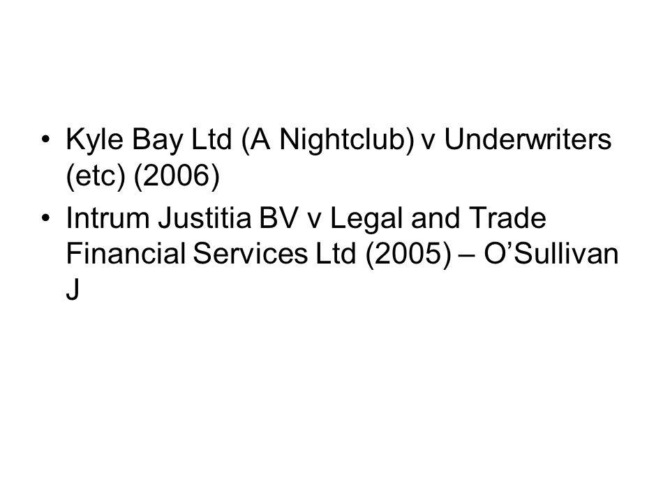 Kyle Bay Ltd (A Nightclub) v Underwriters (etc) (2006)