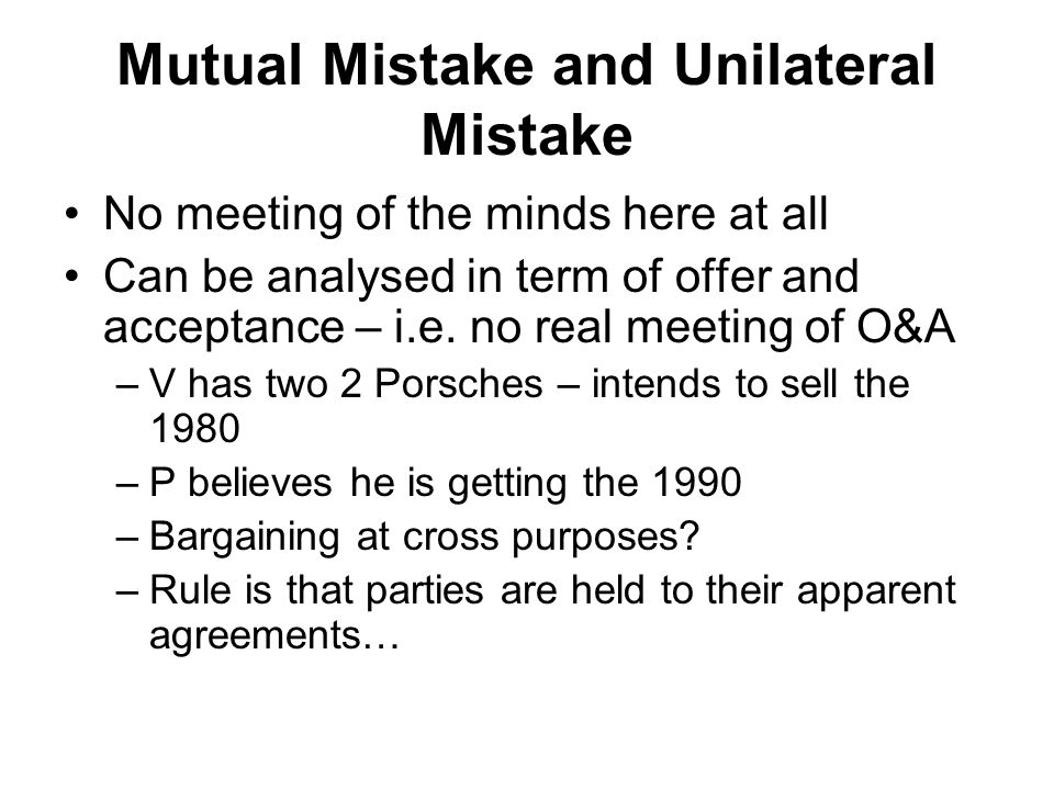Mutual Mistake and Unilateral Mistake