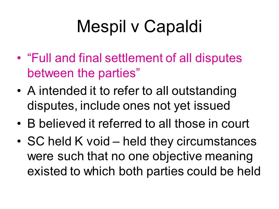 Mespil v Capaldi Full and final settlement of all disputes between the parties