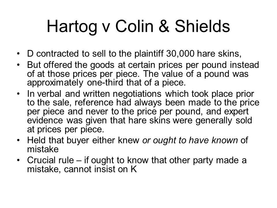 Hartog v Colin & Shields