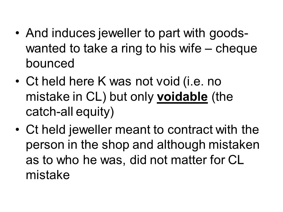 And induces jeweller to part with goods- wanted to take a ring to his wife – cheque bounced