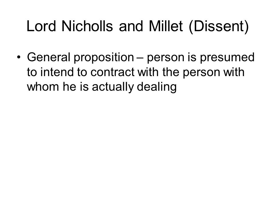 Lord Nicholls and Millet (Dissent)