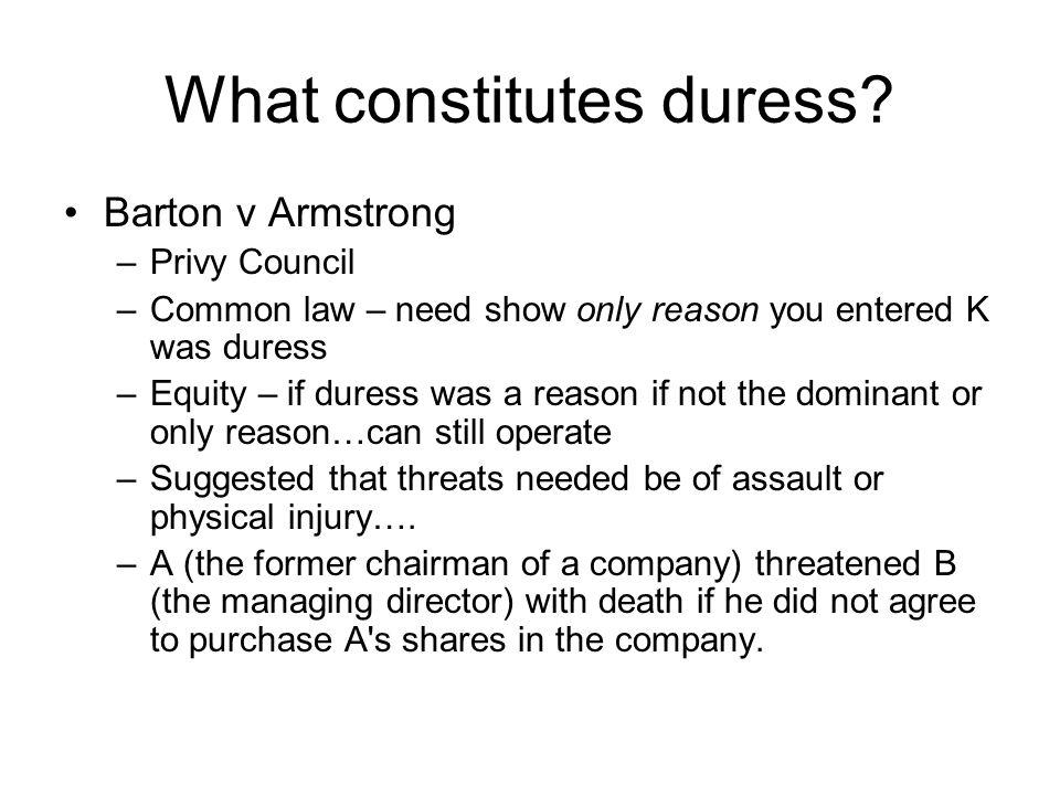 What constitutes duress