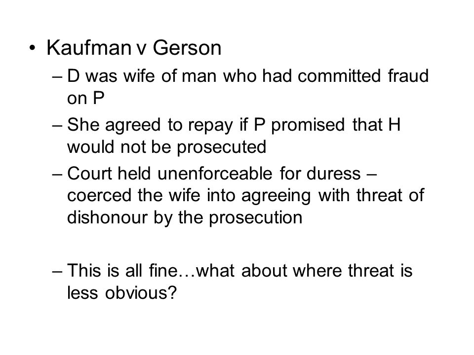 Kaufman v Gerson D was wife of man who had committed fraud on P