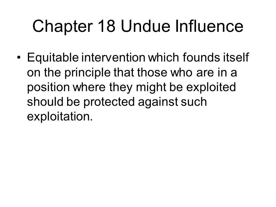 Chapter 18 Undue Influence