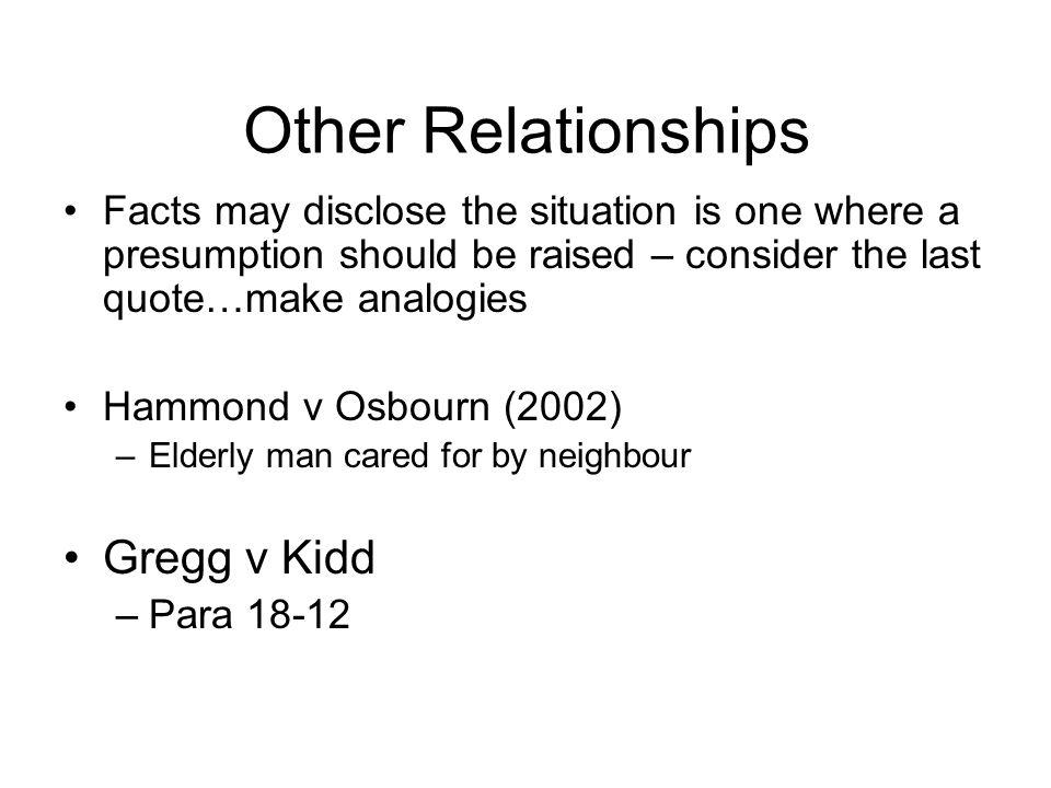 Other Relationships Gregg v Kidd
