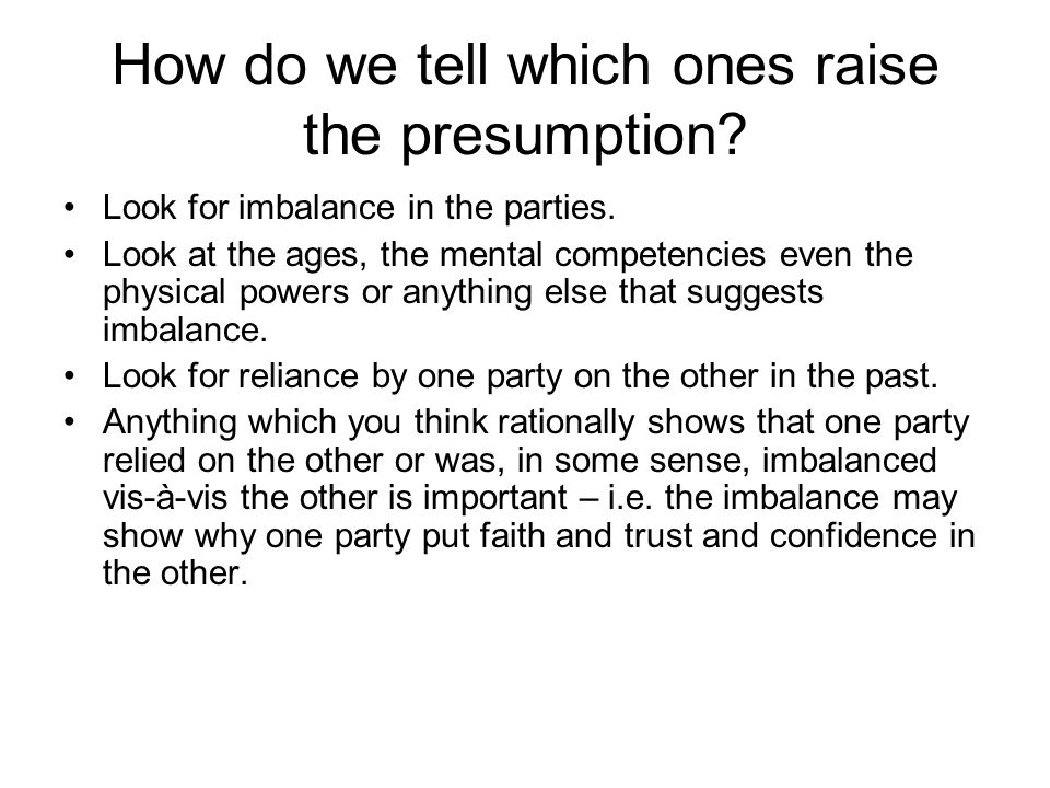 How do we tell which ones raise the presumption