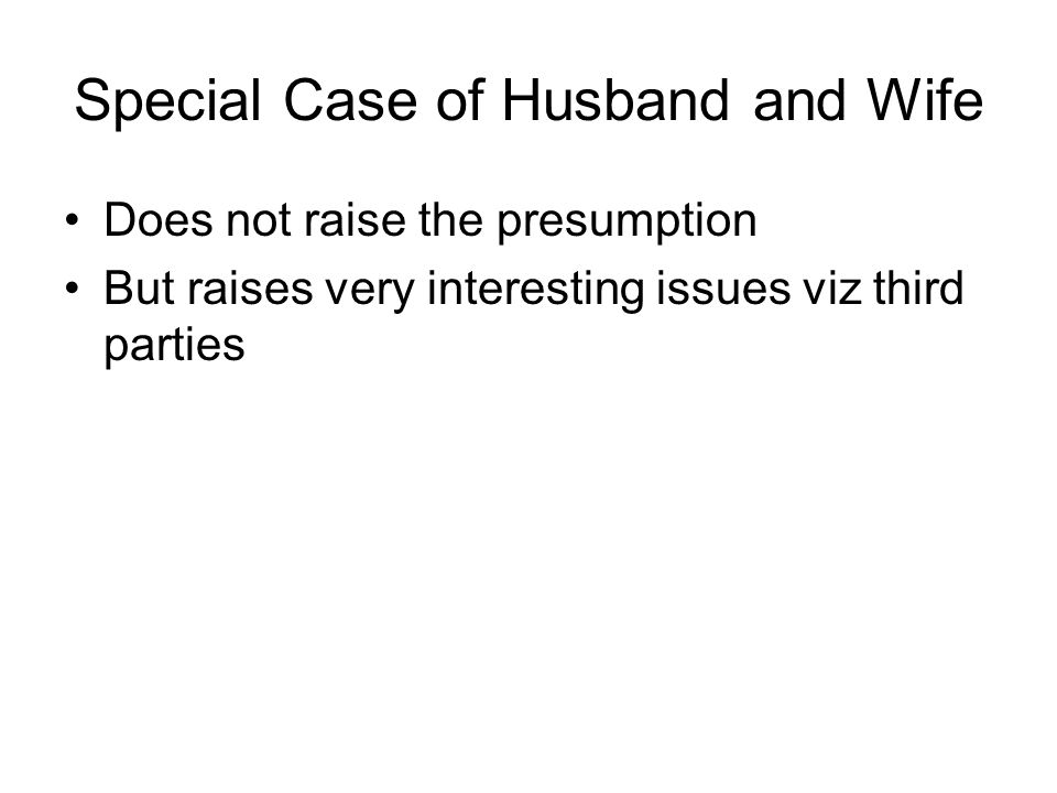 Special Case of Husband and Wife