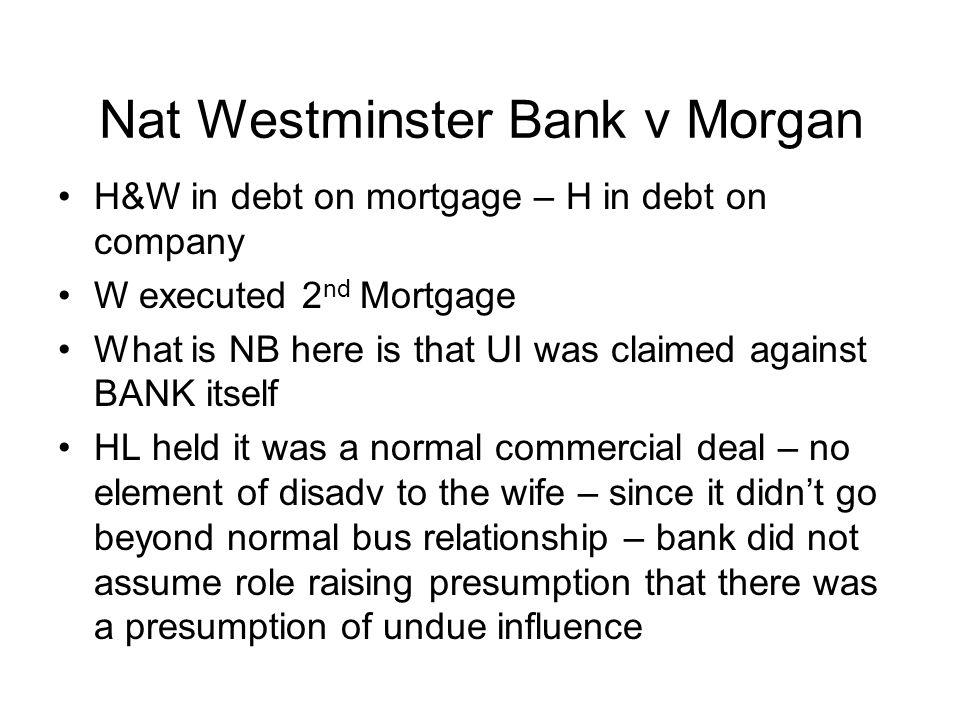 Nat Westminster Bank v Morgan