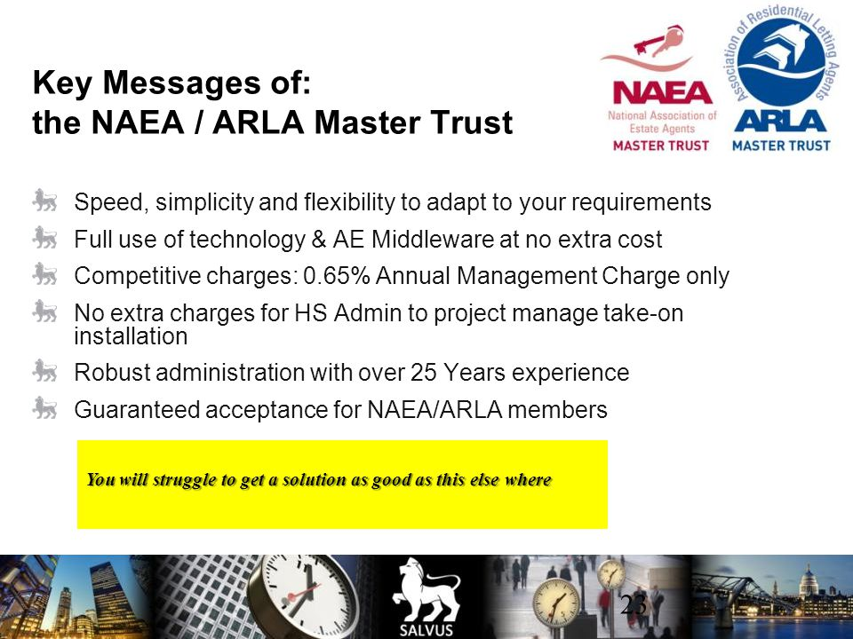 Key Messages of: the NAEA / ARLA Master Trust