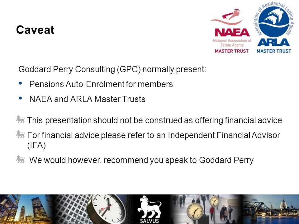 Caveat Goddard Perry Consulting (GPC) normally present: