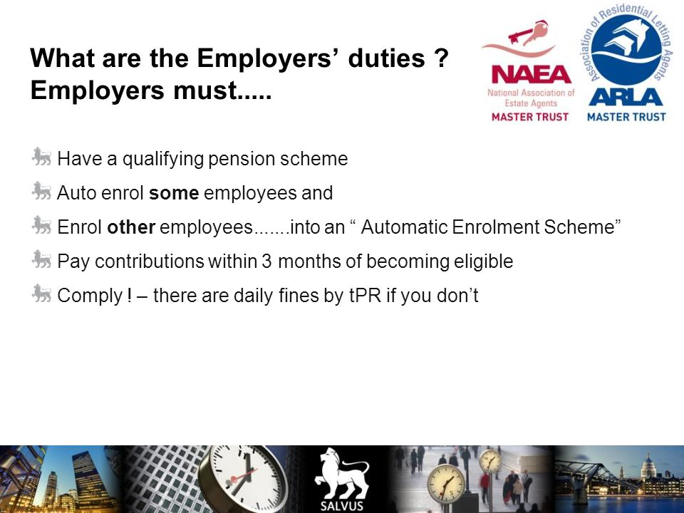 What are the Employers' duties Employers must.....