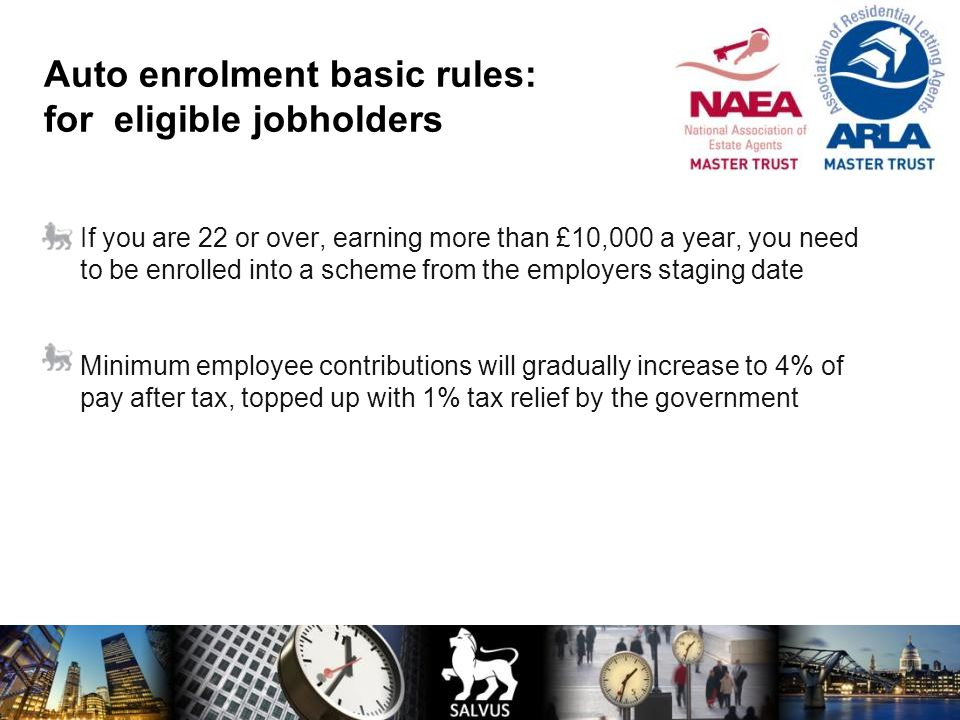 Auto enrolment basic rules: for eligible jobholders