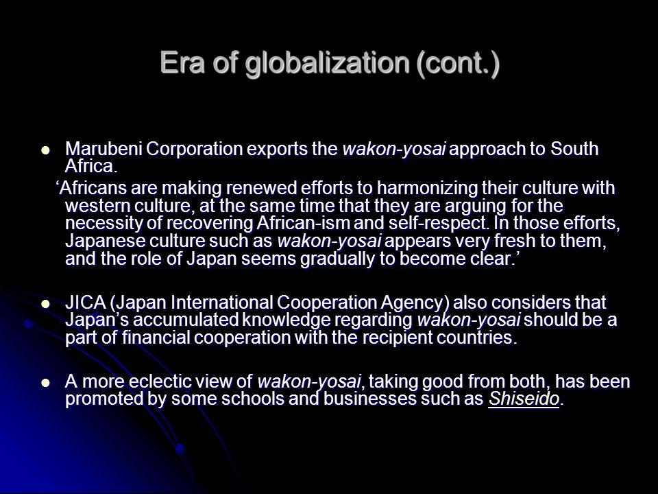Era of globalization (cont.)