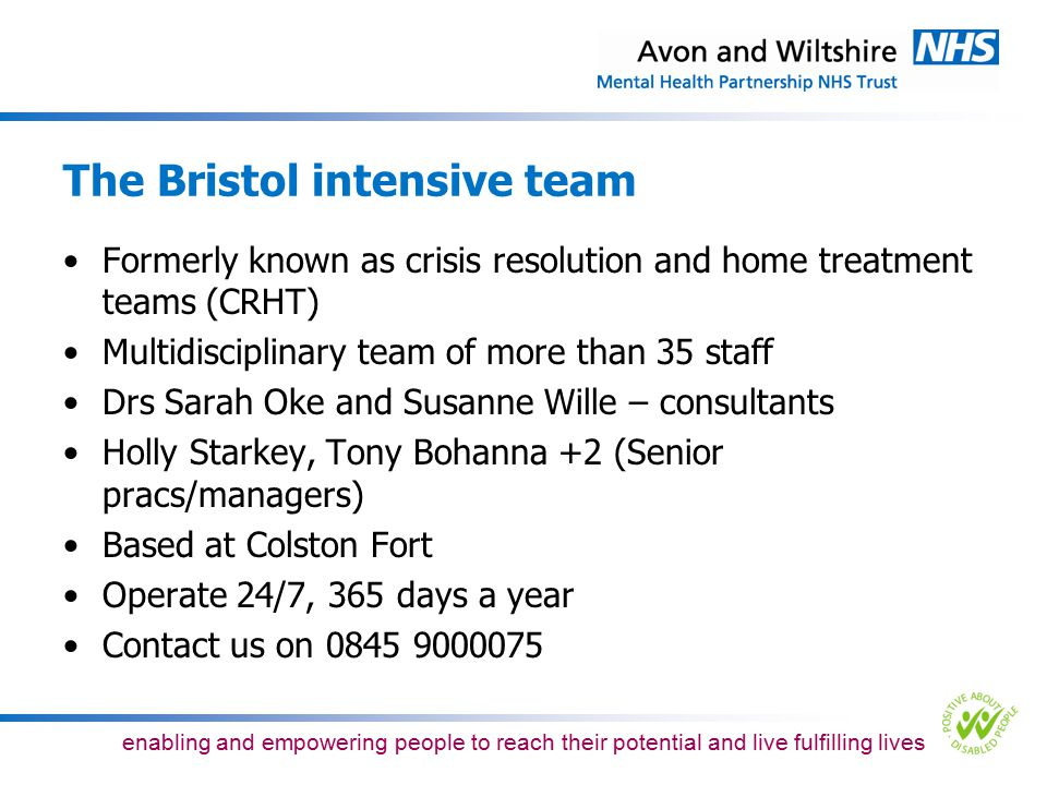 The Bristol intensive team