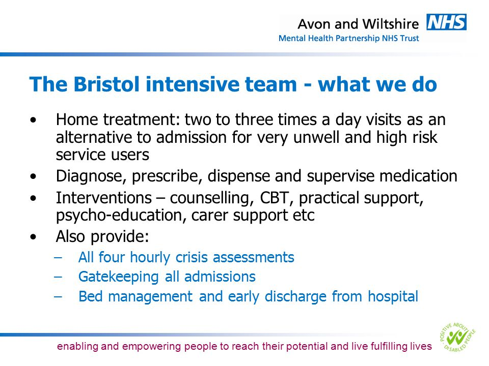 The Bristol intensive team - what we do