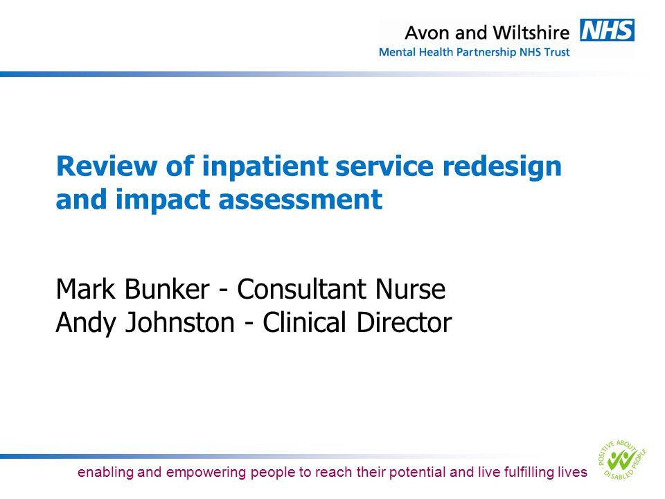 Review of inpatient service redesign and impact assessment