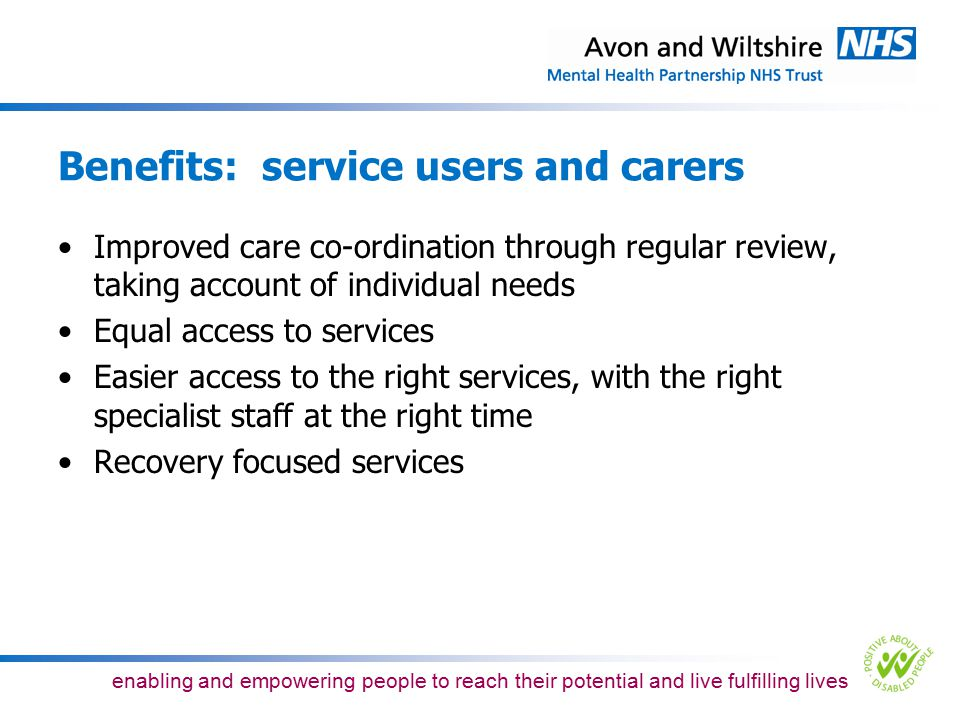 Benefits: service users and carers