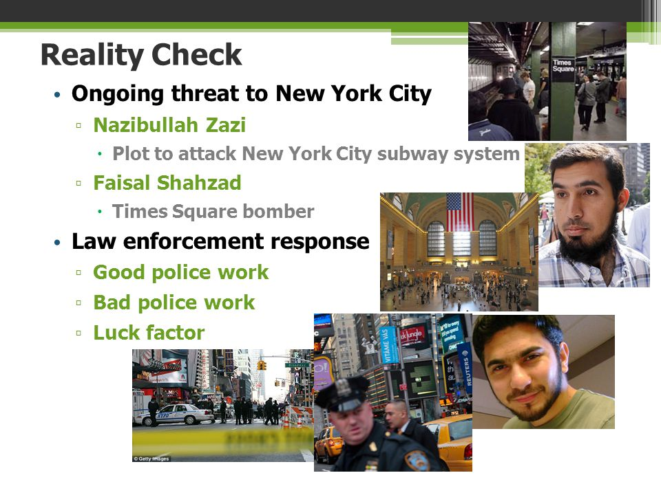 Reality Check Ongoing threat to New York City Law enforcement response