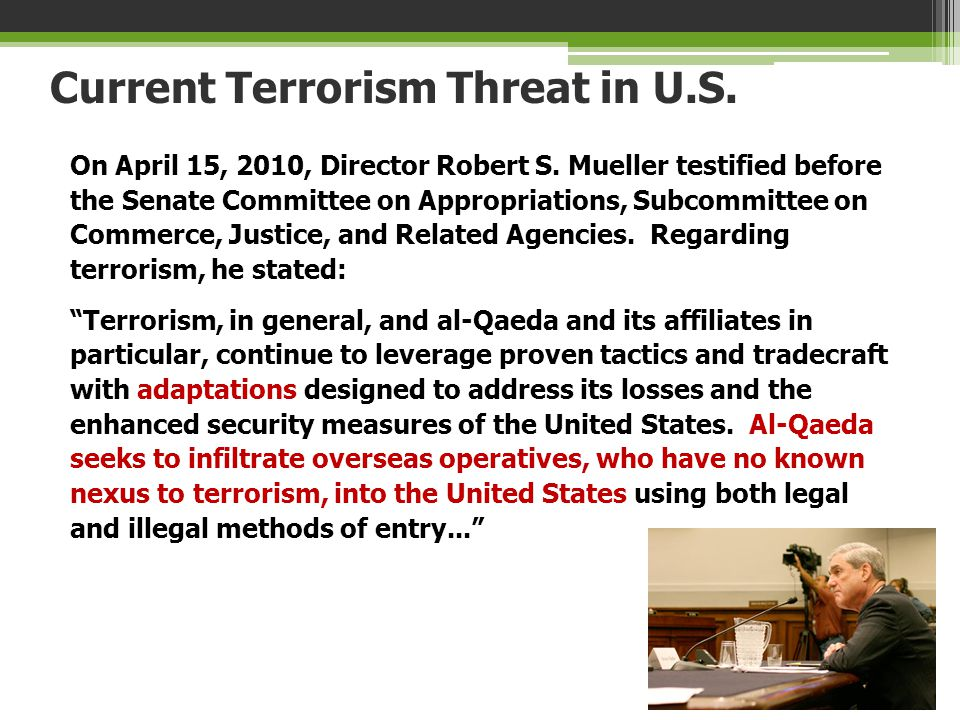 Current Terrorism Threat in U.S.
