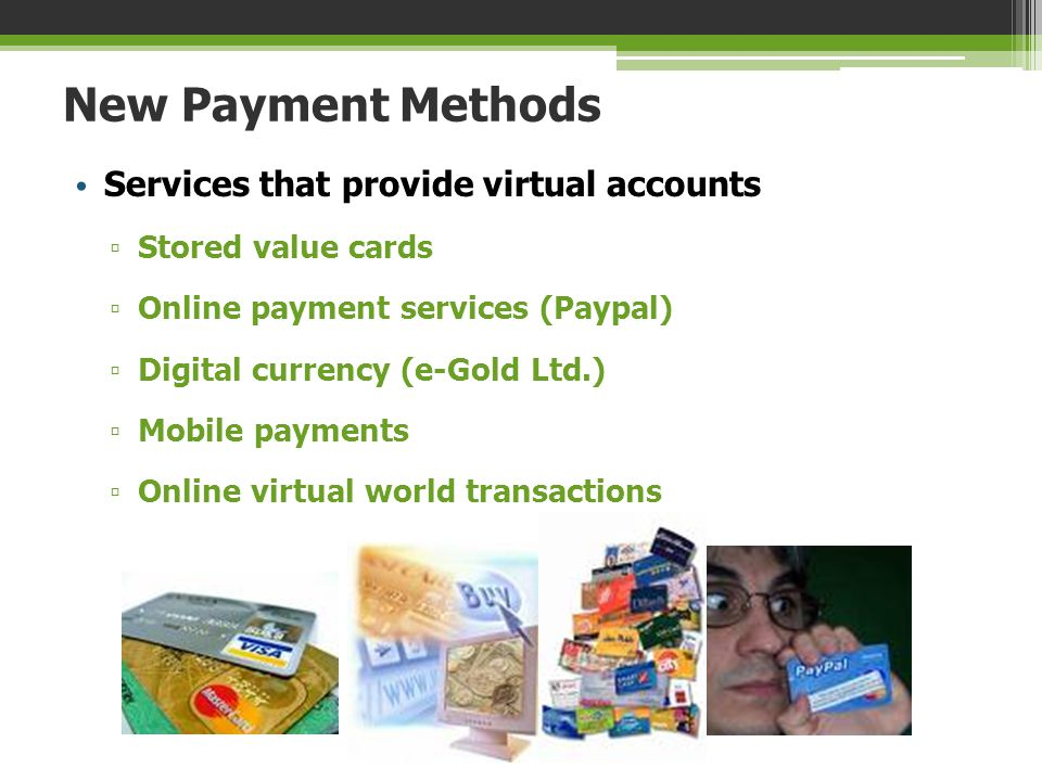 New Payment Methods Services that provide virtual accounts