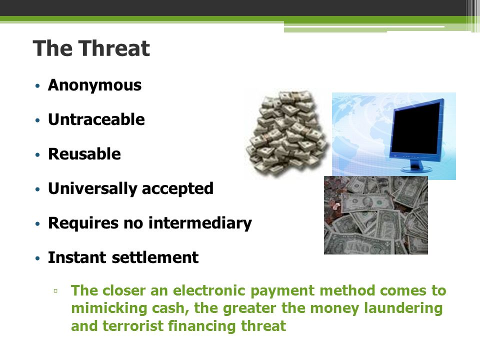 The Threat Anonymous Untraceable Reusable Universally accepted