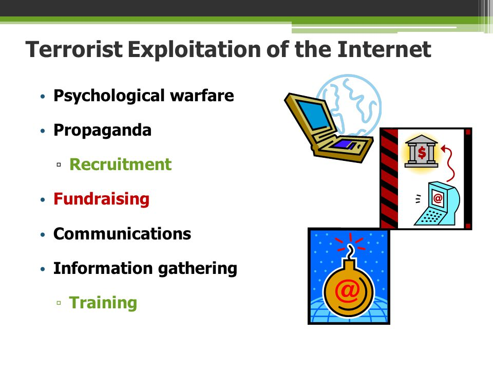Terrorist Exploitation of the Internet