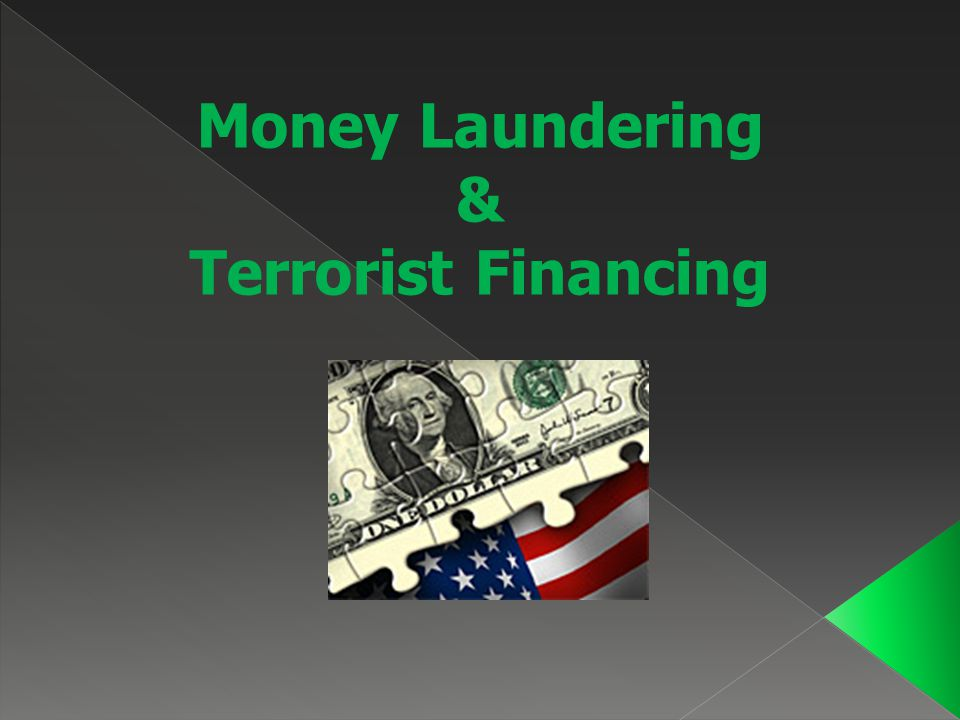 Money Laundering & Terrorist Financing