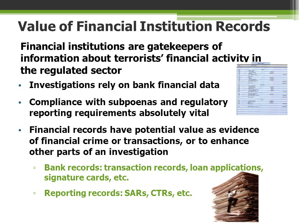 Value of Financial Institution Records
