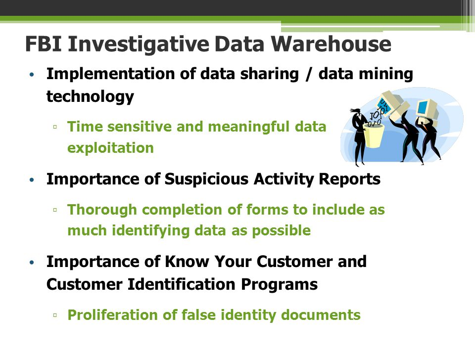FBI Investigative Data Warehouse