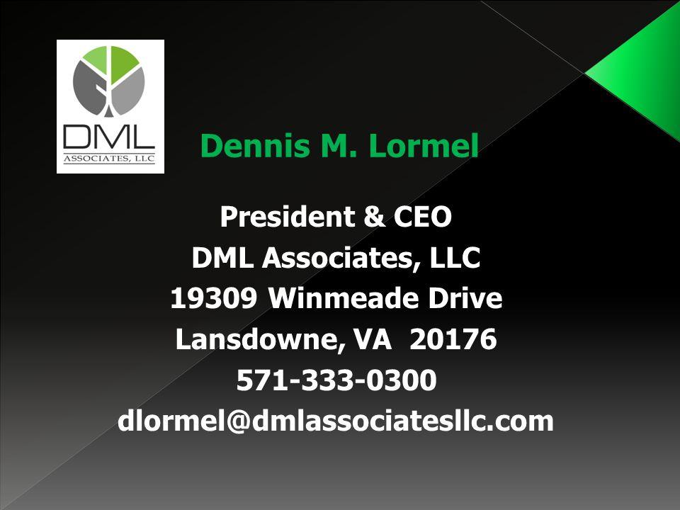 Dennis M. Lormel President & CEO DML Associates, LLC