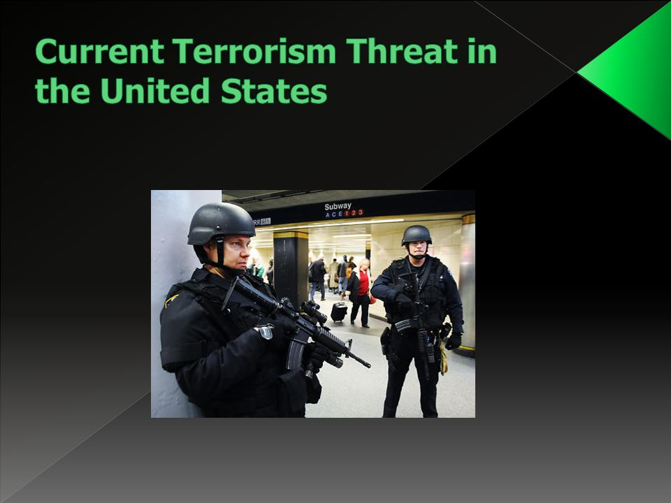 Current Terrorism Threat in the United States