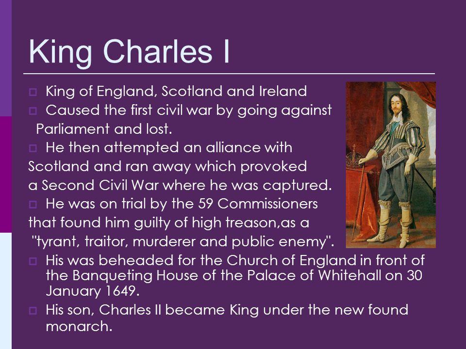 King Charles I King of England, Scotland and Ireland