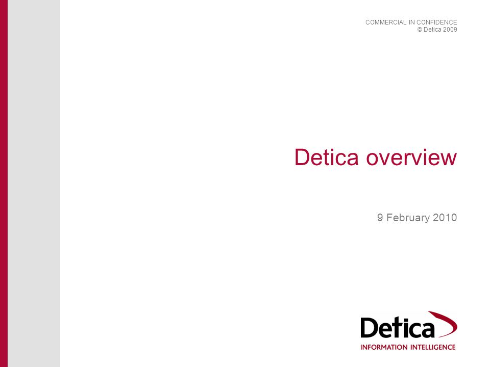 Detica overview 9 February 2010