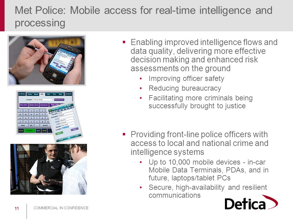 Met Police: Mobile access for real-time intelligence and processing