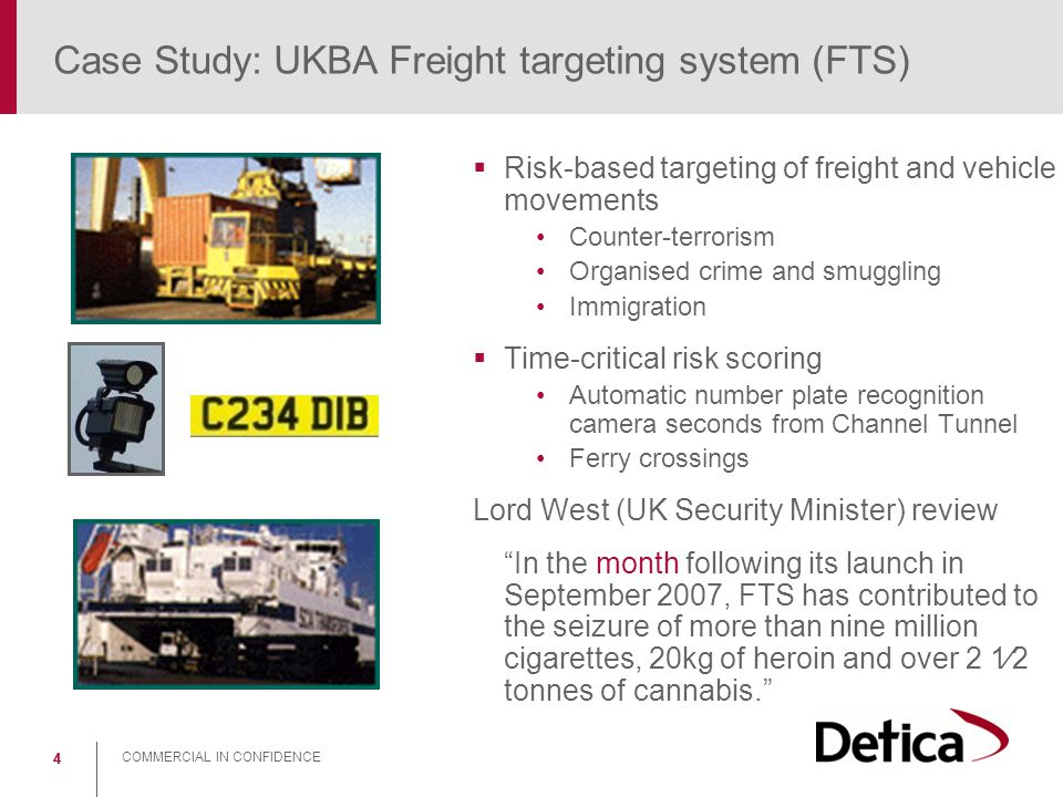 Case Study: UKBA Freight targeting system (FTS)